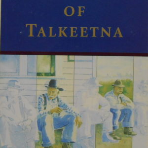 the heritage of talkeetna book