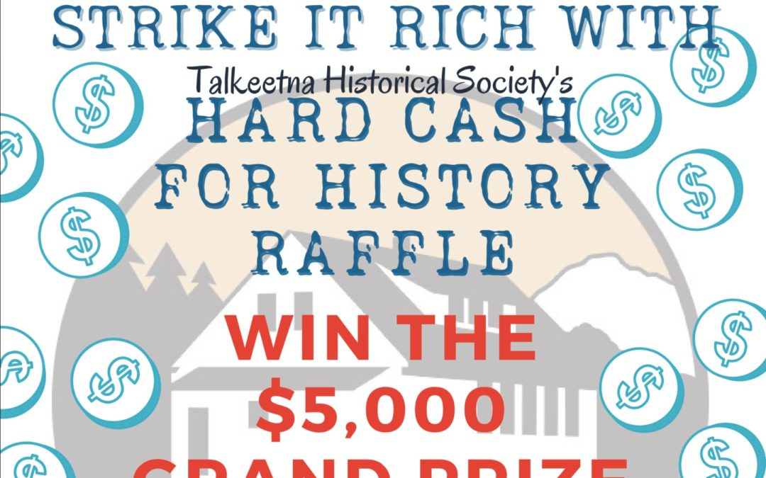 Strike it Rich with THS Hard Cash for History Raffle